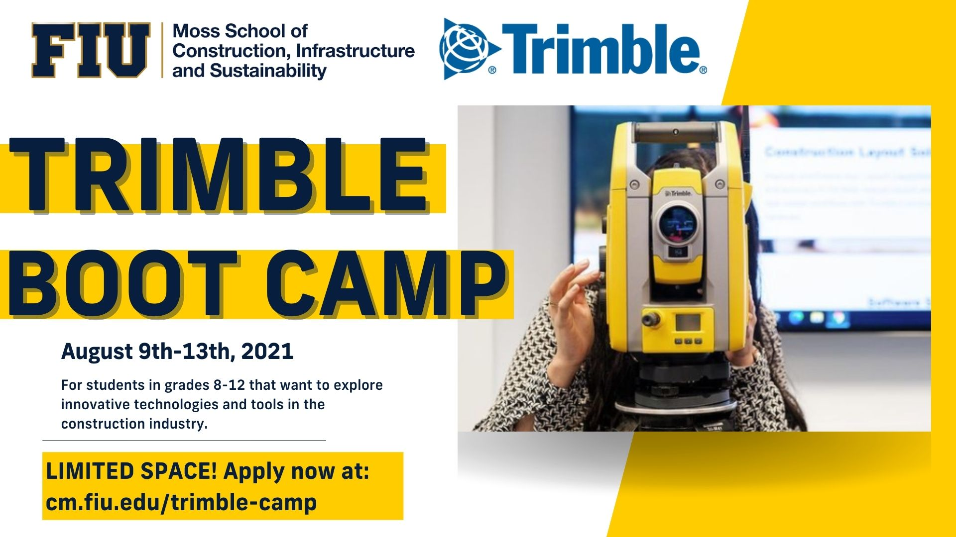 Trimble Boot Camp save the date August 9th-13th 2021. Student shown using Trimble technology